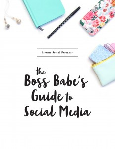 Boss Babe's Guide to Social Media - FREE Ebook!