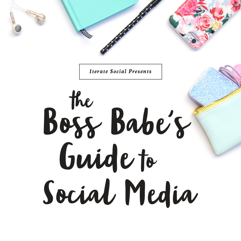 Boss Babe Guide to Social Media FREE ebook
