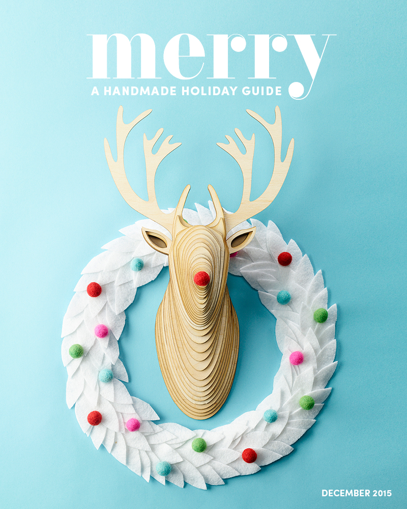Merry Mag: A Handmade Holiday Guide