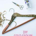 DIY Gold Sequin Hanger