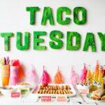 Taco Tuesday: A Cinco de Mayo Party