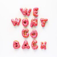 We Wont Go Back Donuts // Salty Canary